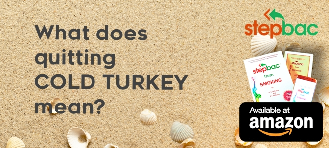 What does quitting cold turkey mean?