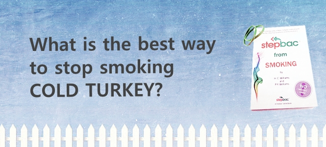 What is best way to Quit Smoking Cold Turkey 2019?
